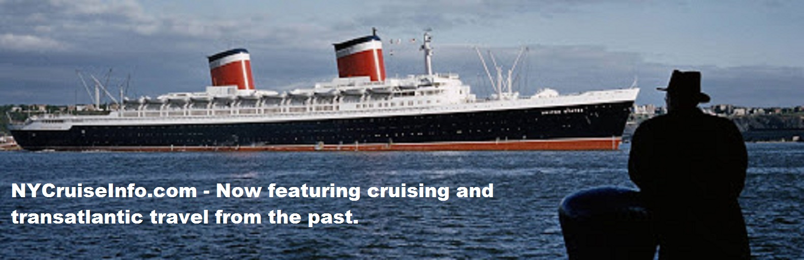 Historical Cruising From New York - SS United States